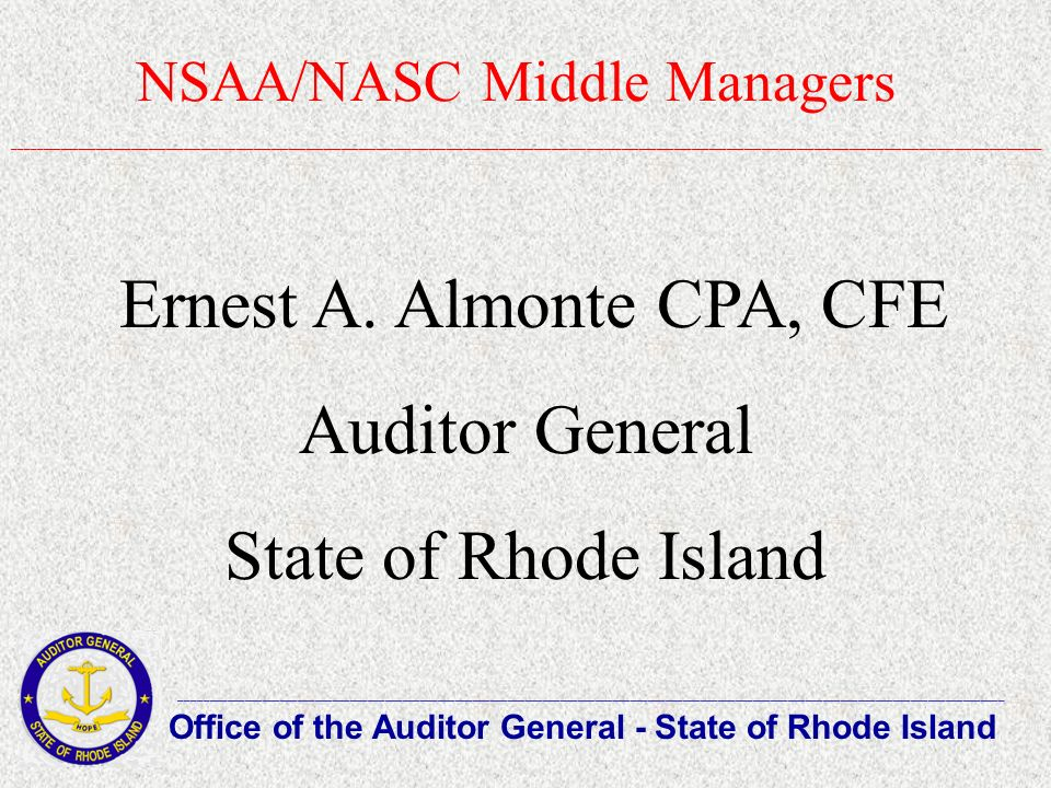 NSAA/NASC Middle Managers Office of the Auditor General - State of Rhode Island ______________________________________________________________________