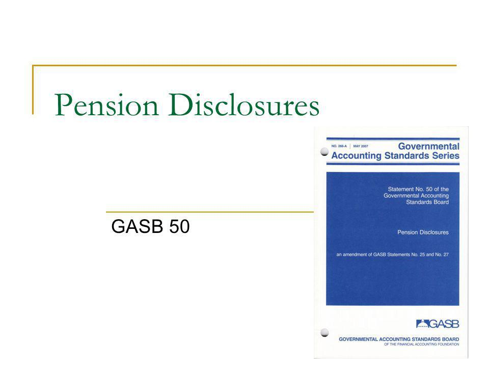 Pension Disclosures GASB 50