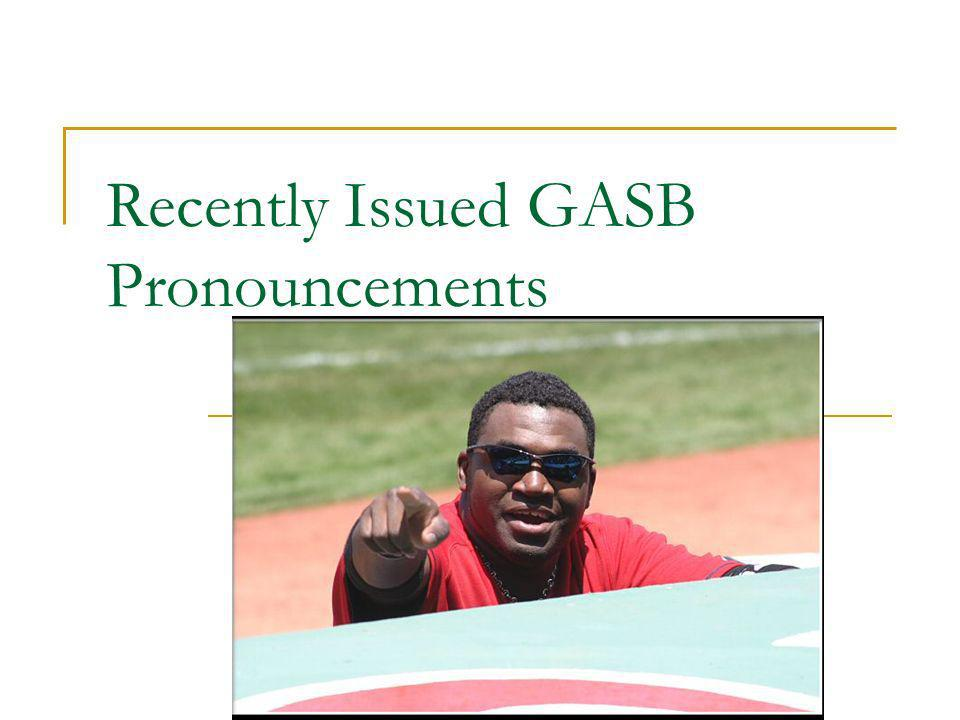 Recently Issued GASB Pronouncements