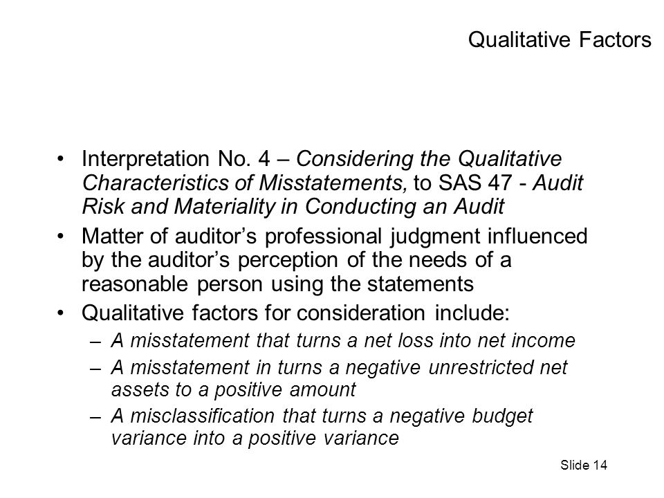 Slide 14 Qualitative Factors Interpretation No.