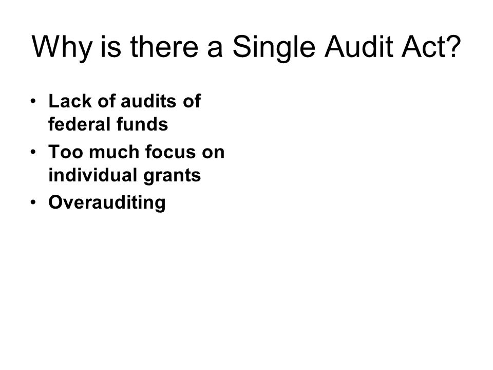 Why is there a Single Audit Act.