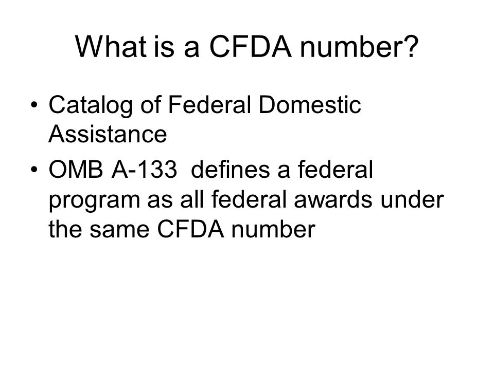 What is a CFDA number.