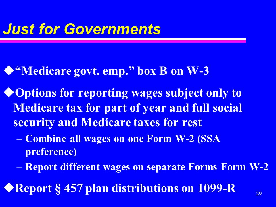 29 Just for Governments uMedicare govt. emp.