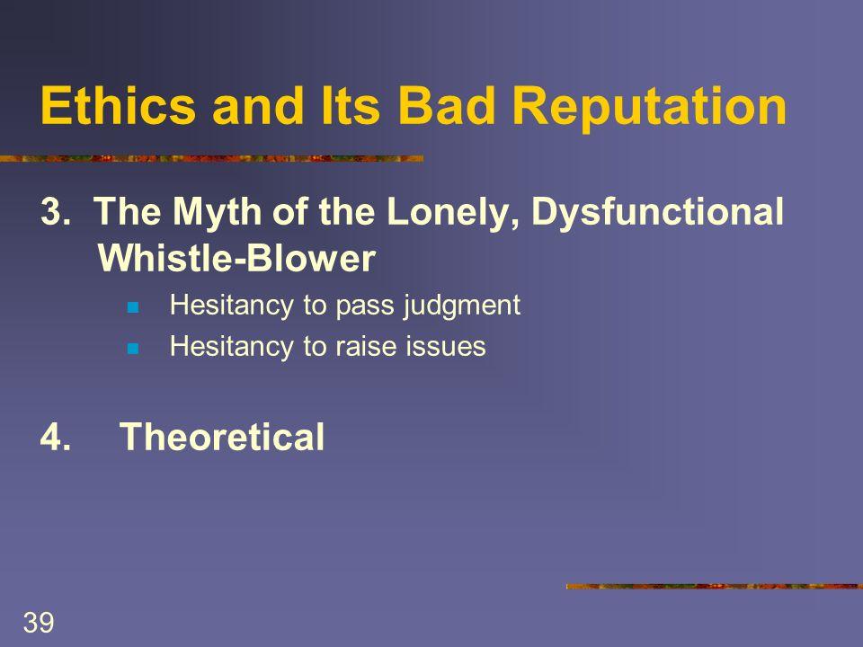 39 Ethics and Its Bad Reputation 3.