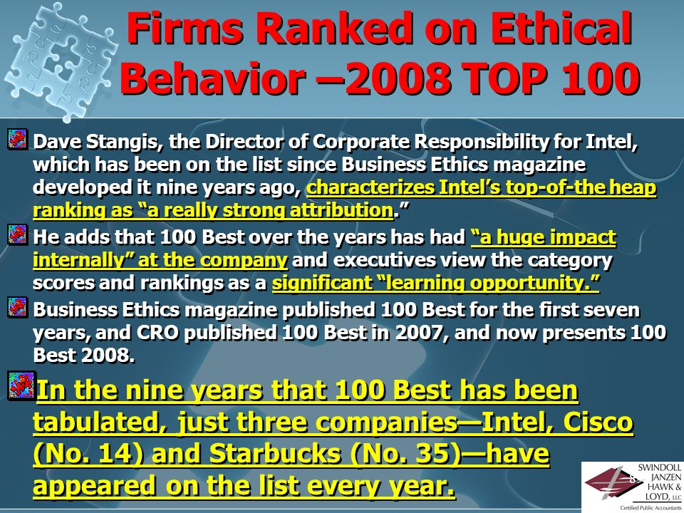 88 Where Do WE Start? How Do WE Maintain a Solid ETHICAL Foundation? Look at the BEST Ethical Companies? Personal Ethical Audit?