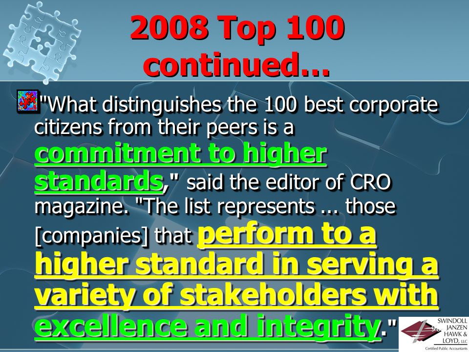 89 Firms Ranked on Ethical Behavior –2008 TOP 100 Dave Stangis, the Director of Corporate Responsibility for Intel, which has been on the list since B