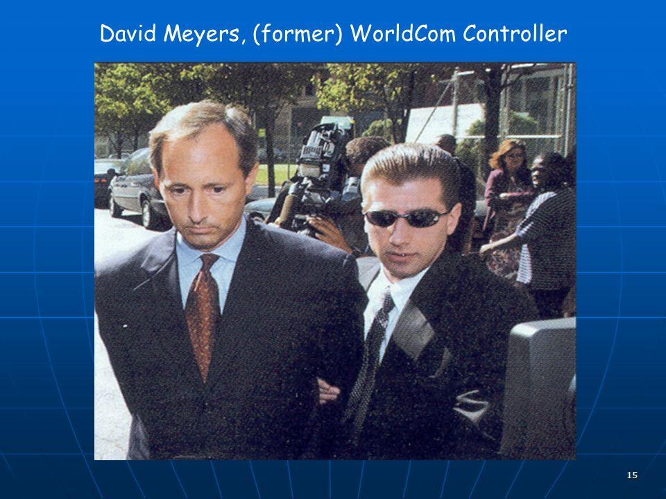15 David Meyers, (former) WorldCom Controller