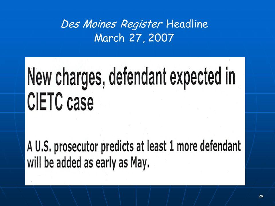 29 Des Moines Register Headline March 27, 2007