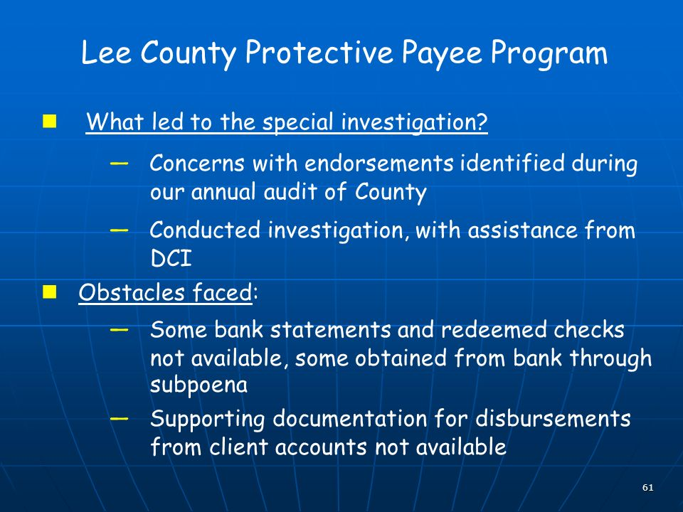 61 Lee County Protective Payee Program What led to the special investigation.