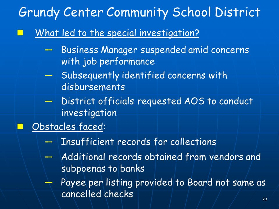73 Grundy Center Community School District What led to the special investigation.