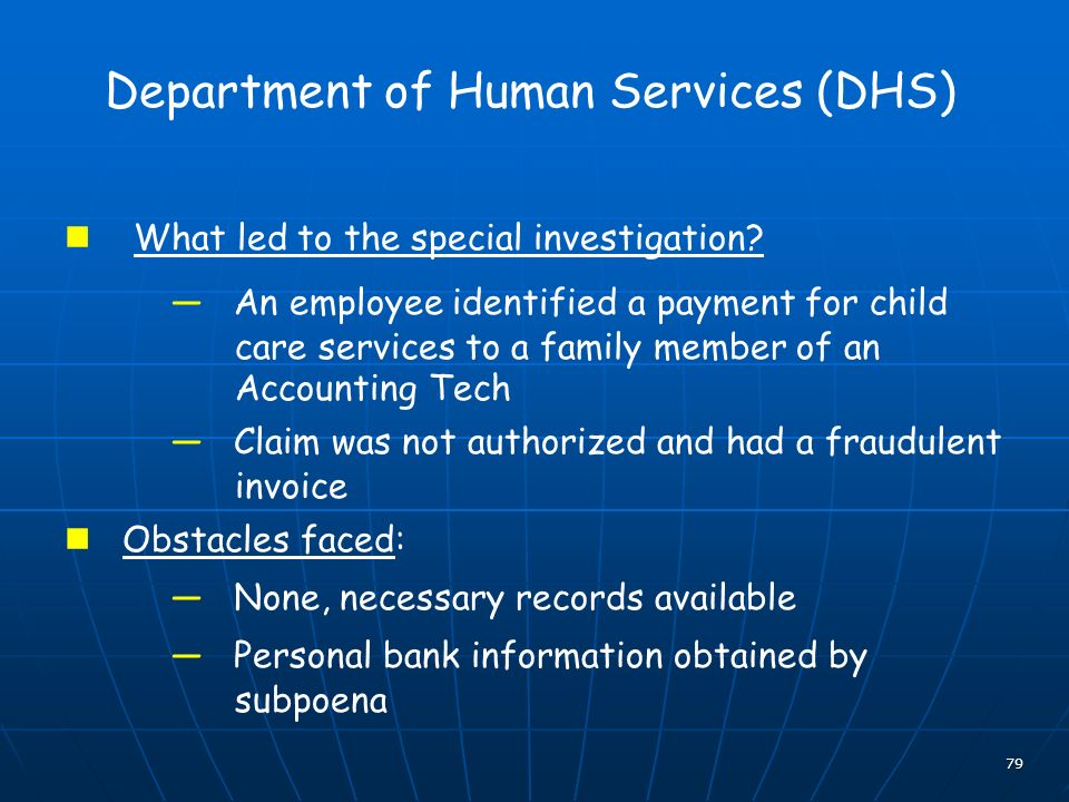 79 Department of Human Services (DHS) What led to the special investigation.