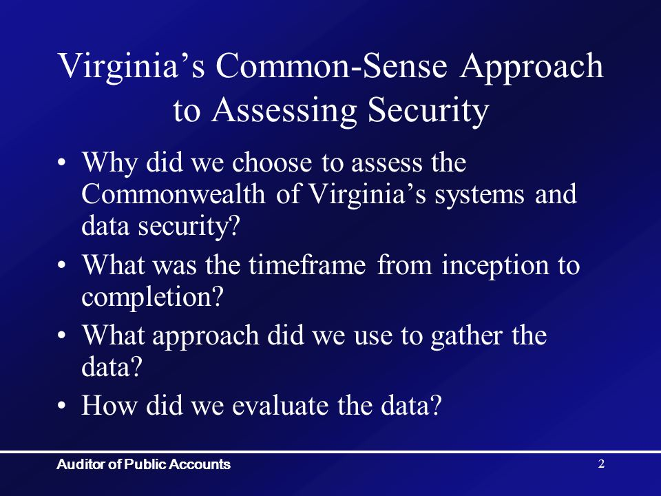 Auditor of Public Accounts 53 Virginia Governor Signs Consumer Privacy, Security Orders Jan 09, 2007 News Release Kaine signed Executive Order 43 (2007) directing Virginia s Secretary of Technology, Aneesh Chopra, to oversee efforts to examine state government data security policies and to ensure that they are enforced.
