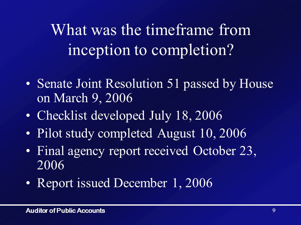 Auditor of Public Accounts 10 What approach did we use to gather the data.