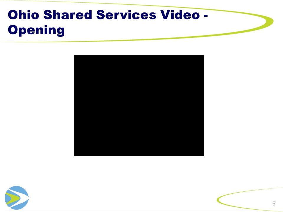 Ohio Shared Services Video - Opening 6