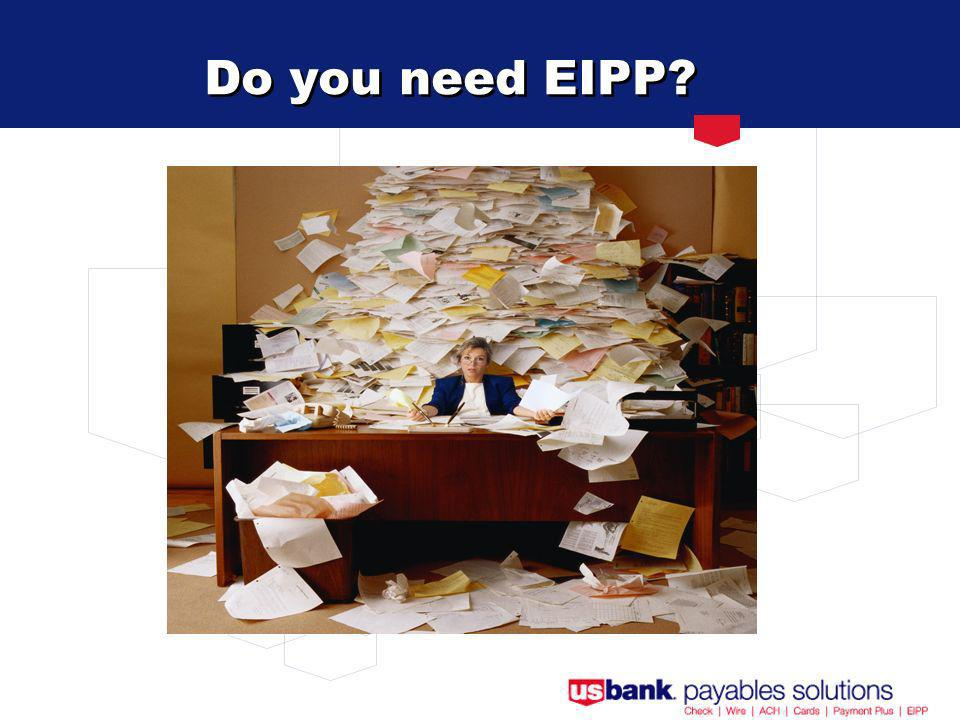 Do you need EIPP