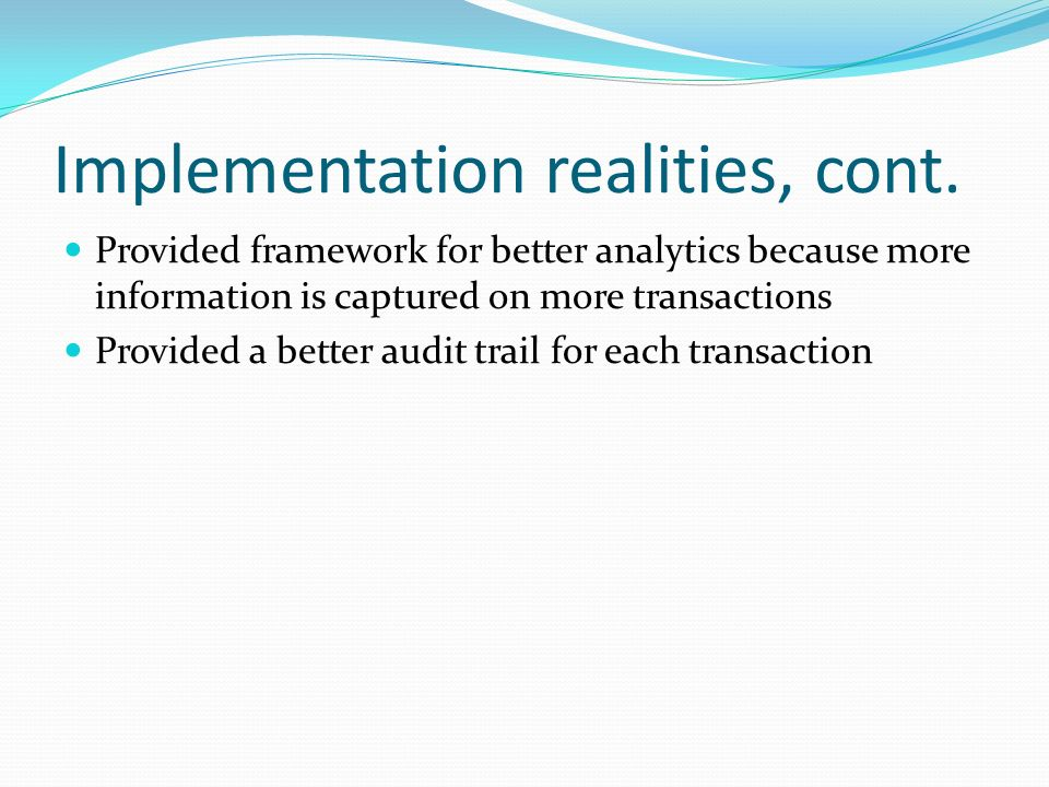 Implementation realities, cont.