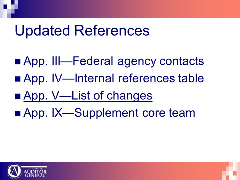 Updated References App. IIIFederal agency contacts App. IVInternal references table App. VList of changes App. IXSupplement core team