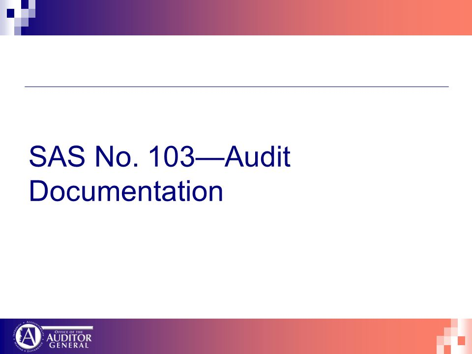 SAS No. 103Audit Documentation