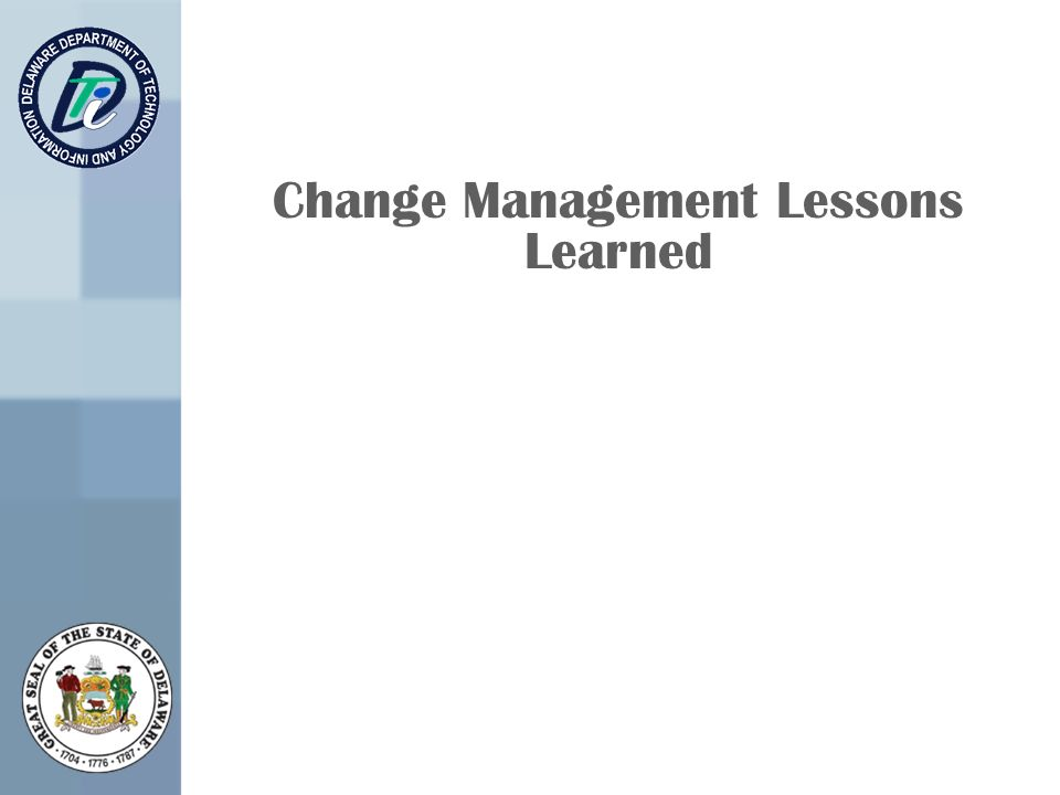 Change Management Lessons Learned