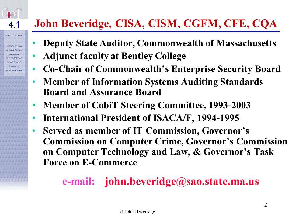 © John Beveridge CobiT Update NSAA IT Conference Richmond, VA John W. Beveridge September 27, 2007