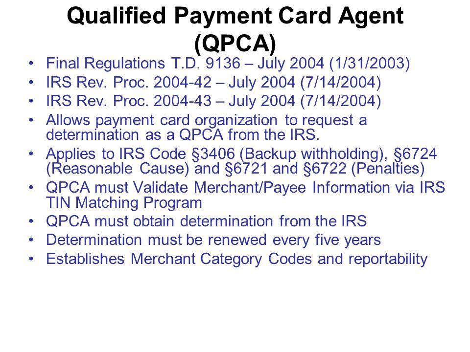 Qualified Payment Card Agent (QPCA) Final Regulations T.D.