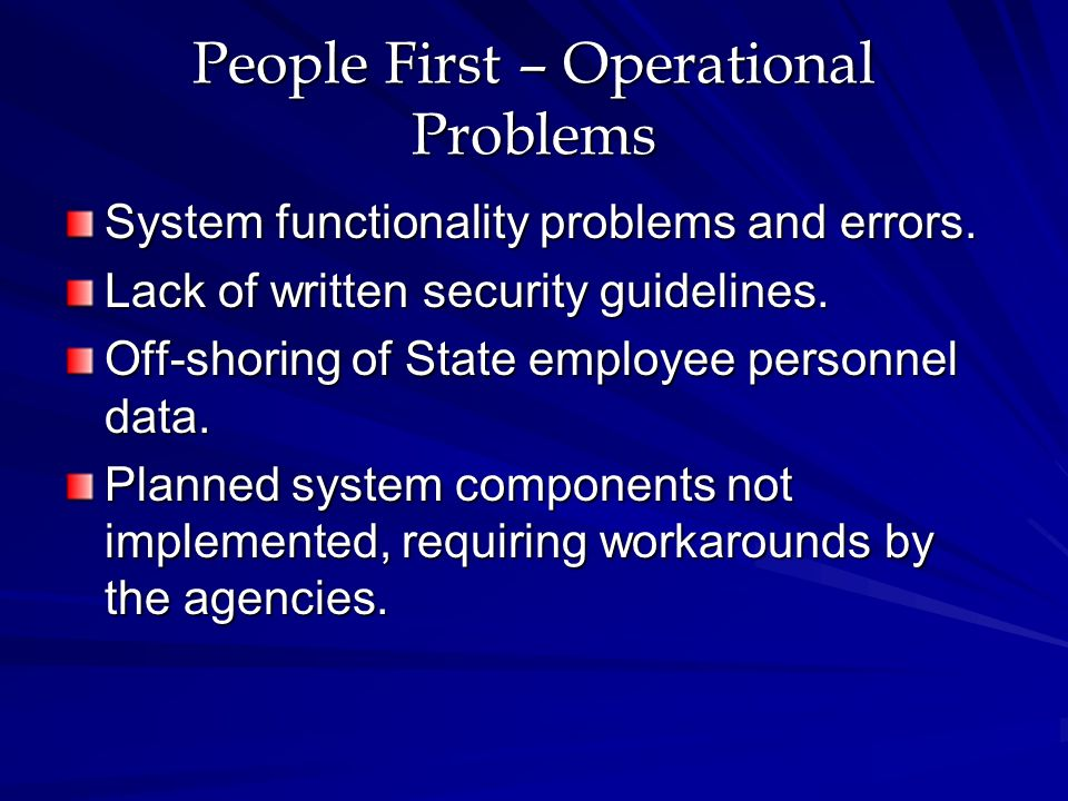 People First – Operational Problems System functionality problems and errors.