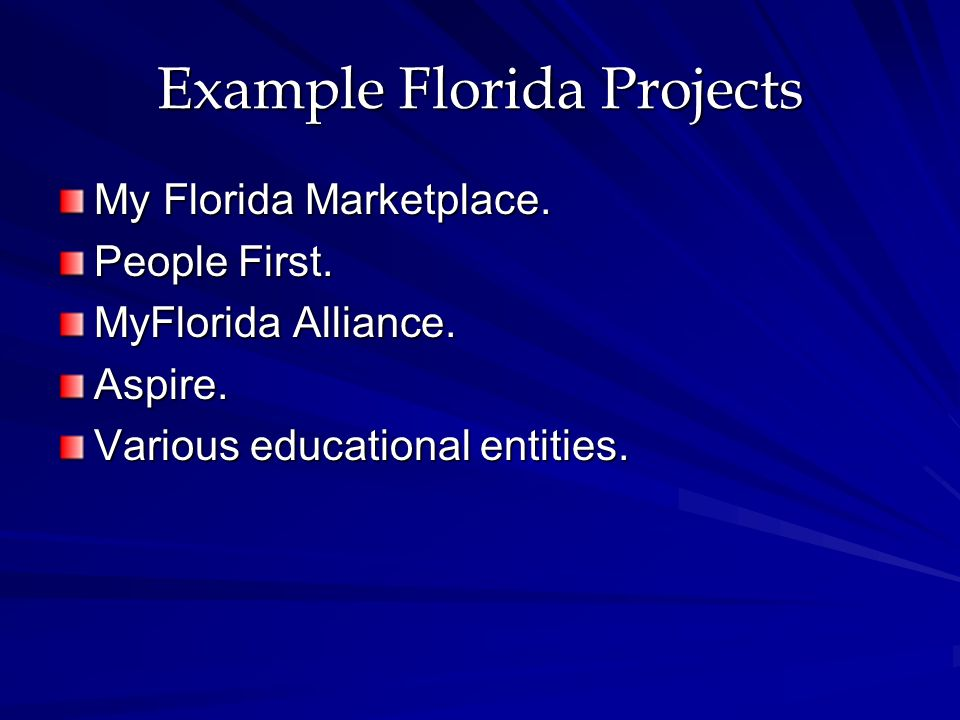 Example Florida Projects My Florida Marketplace. People First.