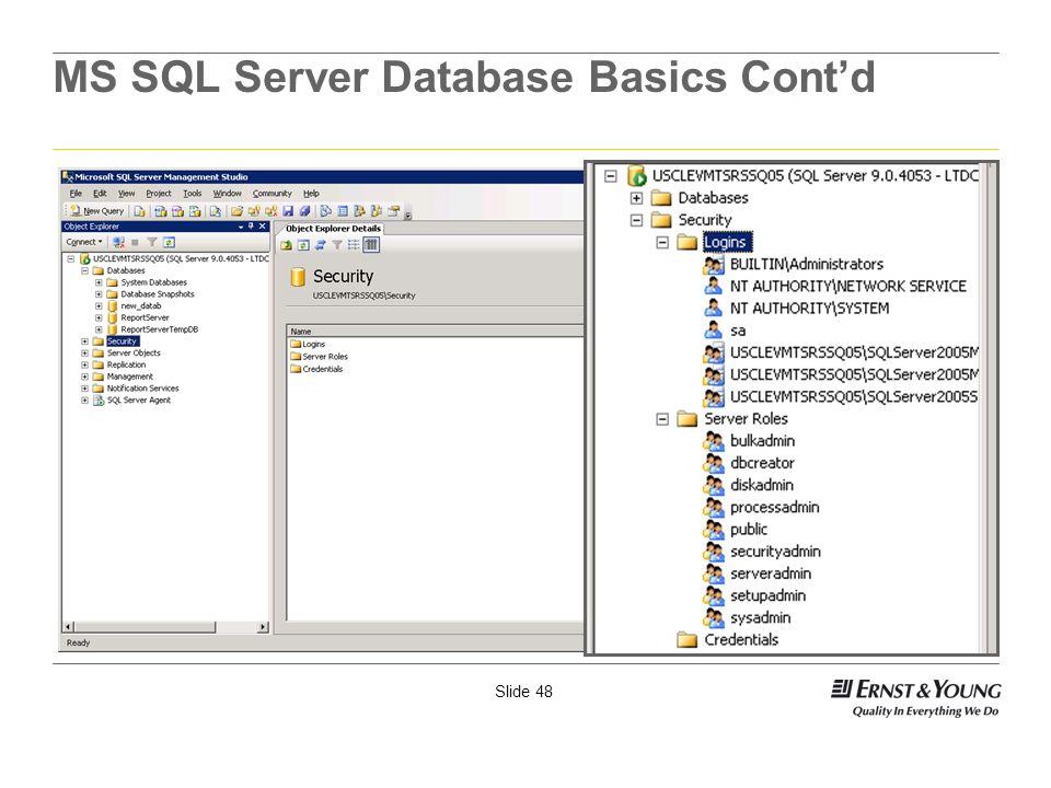Slide 48 MS SQL Server Database Basics Contd