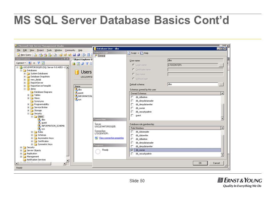 Slide 50 MS SQL Server Database Basics Contd