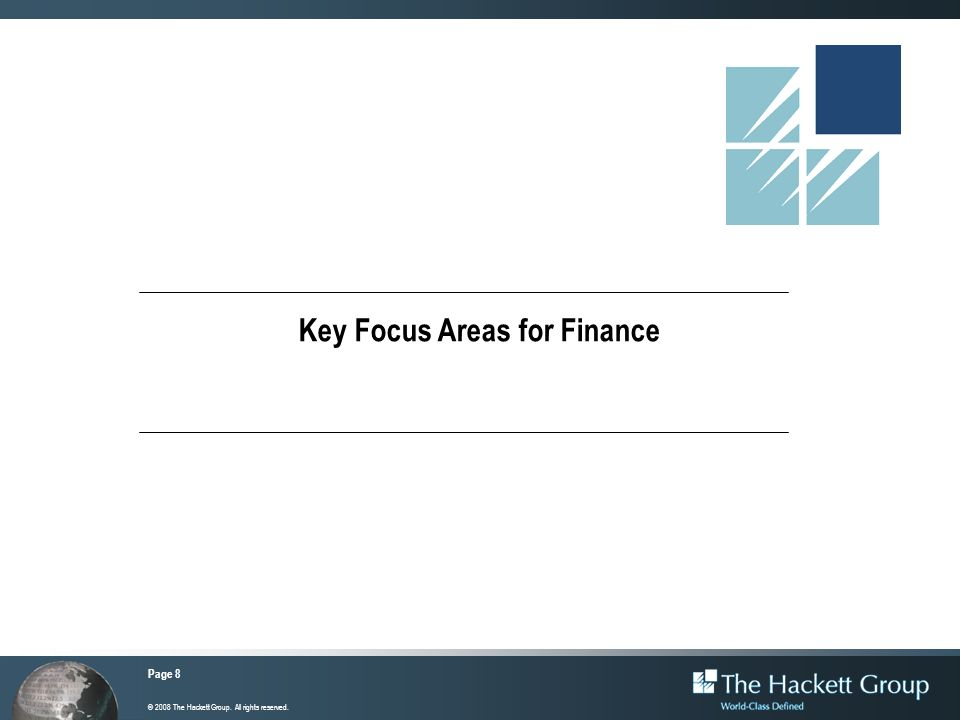 Page 49 2007 Finance Shared Services Performance Study © 2007 The Hackett Group.