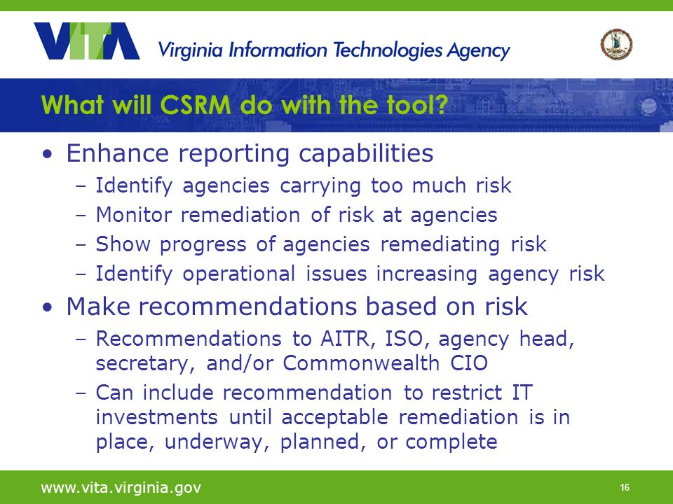16 What will CSRM do with the tool.