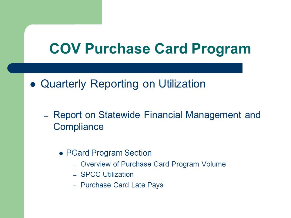 COV Purchase Card Program Quarterly Reporting on Utilization – Report on Statewide Financial Management and Compliance PCard Program Section – Overview of Purchase Card Program Volume – SPCC Utilization – Purchase Card Late Pays