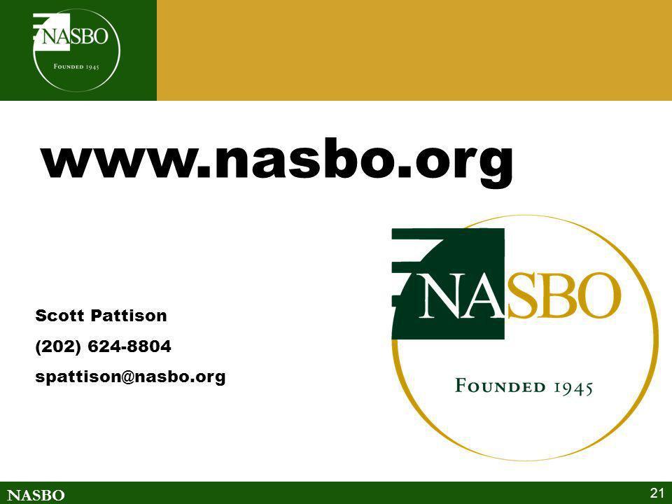 NASBO 21 www.nasbo.org Scott Pattison (202) 624-8804 spattison@nasbo.org
