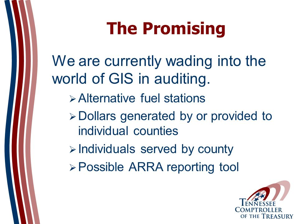 The Promising We are currently wading into the world of GIS in auditing.