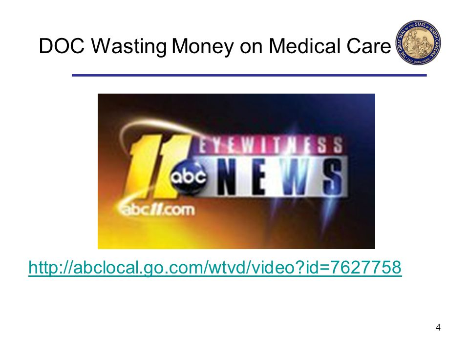 4 DOC Wasting Money on Medical Care http://abclocal.go.com/wtvd/video?id=7627758