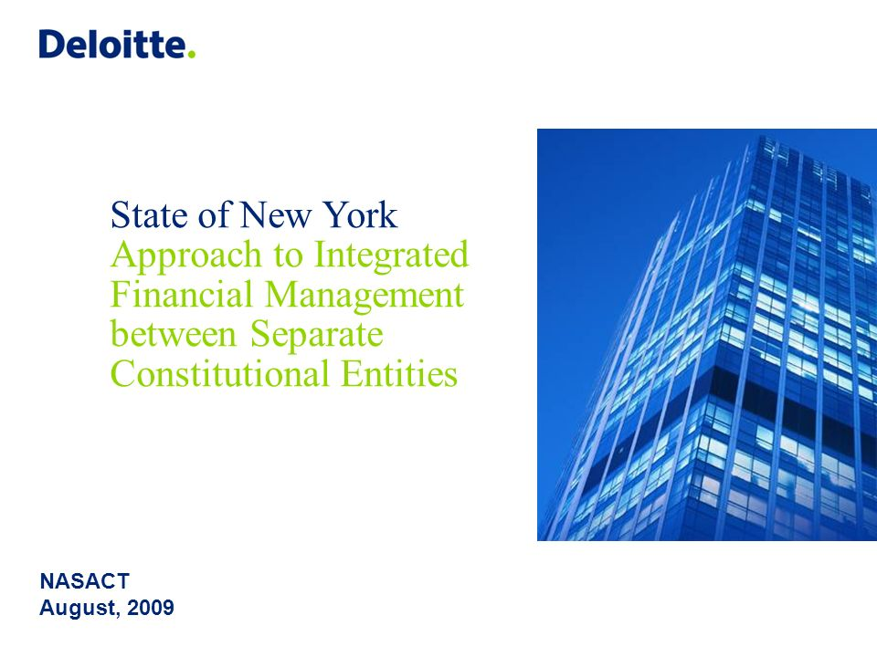 Copyright © 2009 Deloitte Development LLC. All rights reserved. 1 Finance Transformation is a Long Journey State governments cumulatively spend hundre