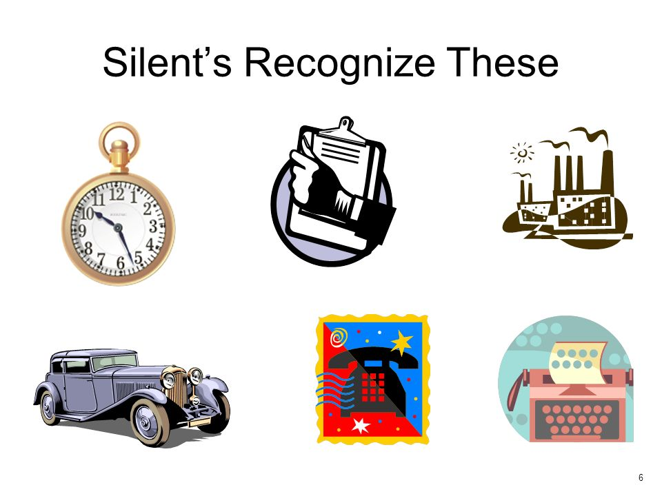Silents Recognize These 6