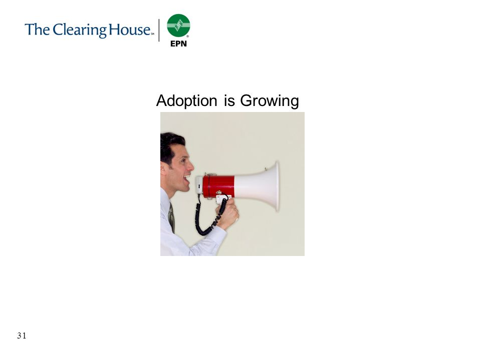 31 Adoption is Growing