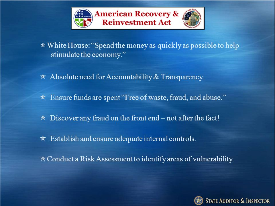 White House: Spend the money as quickly as possible to help stimulate the economy.