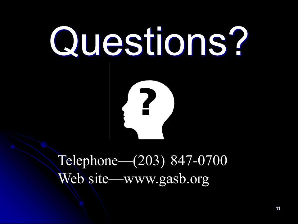 11 Questions? Telephone(203) 847-0700 Web sitewww.gasb.org