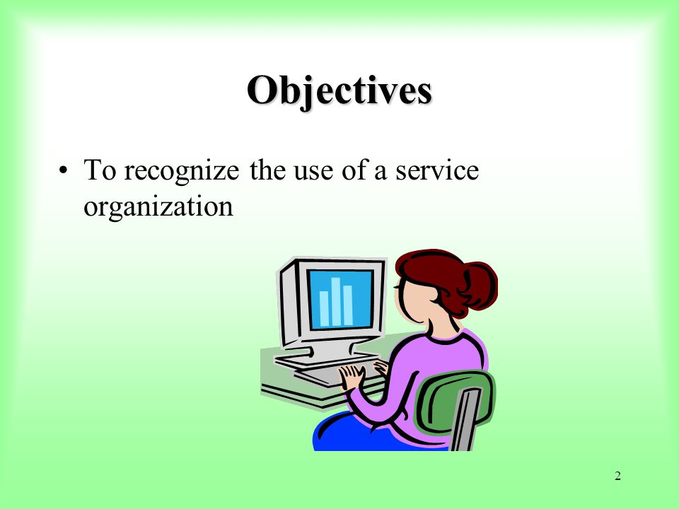 123 One Big Difference The service organization determines whether its description will include controls of the subservice organization by using: –The carve-out method (dont include) –The inclusive method (include)
