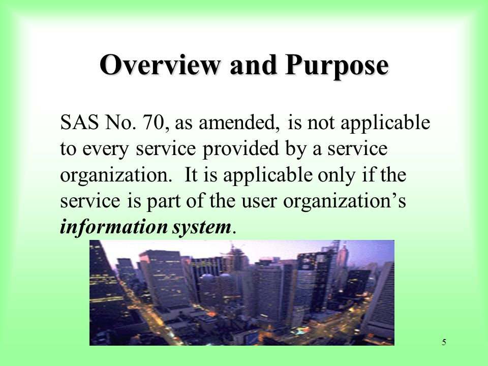 96 The report alone does NOT provide the user auditor with the understanding necessary to plan the audit!