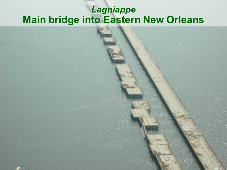 50 Lagniappe Main bridge into Eastern New Orleans