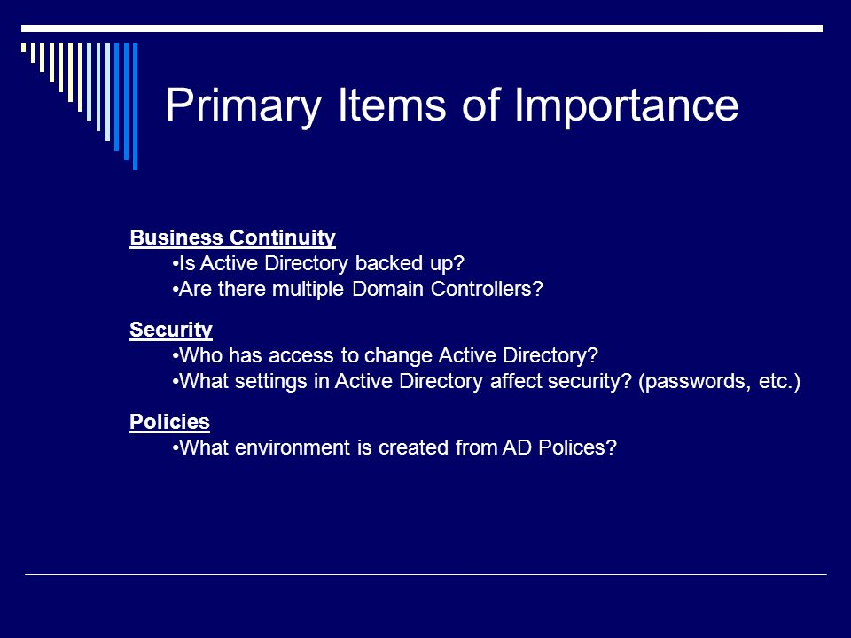Business Continuity Active Directory Backups – Critical Data How often.