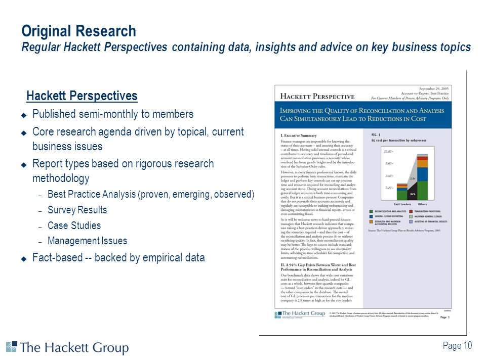 Page 10 Original Research Regular Hackett Perspectives containing data, insights and advice on key business topics Hackett Perspectives Published semi
