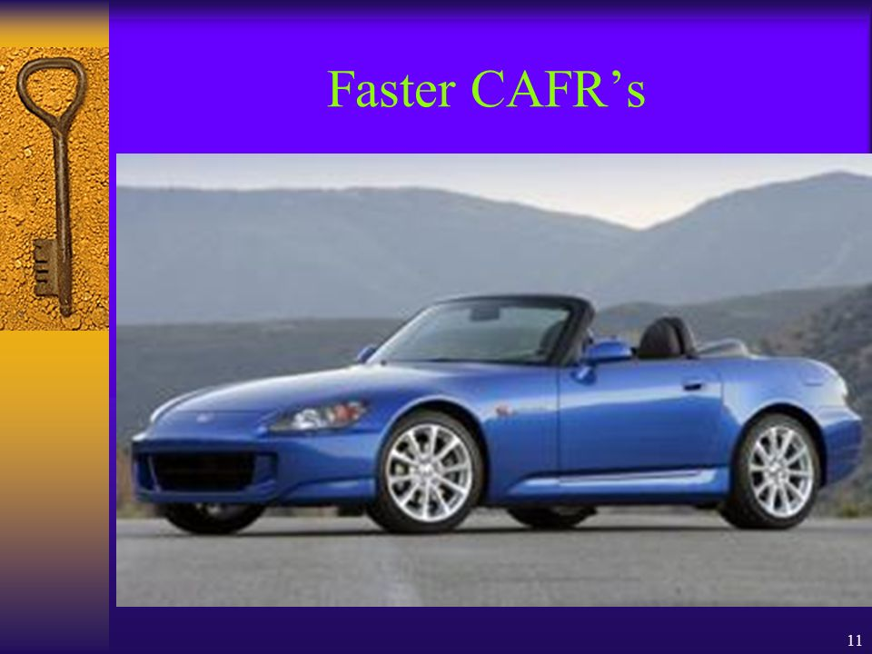 11 Faster CAFRs