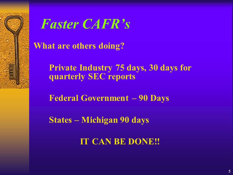 5 Faster CAFRs What are others doing.