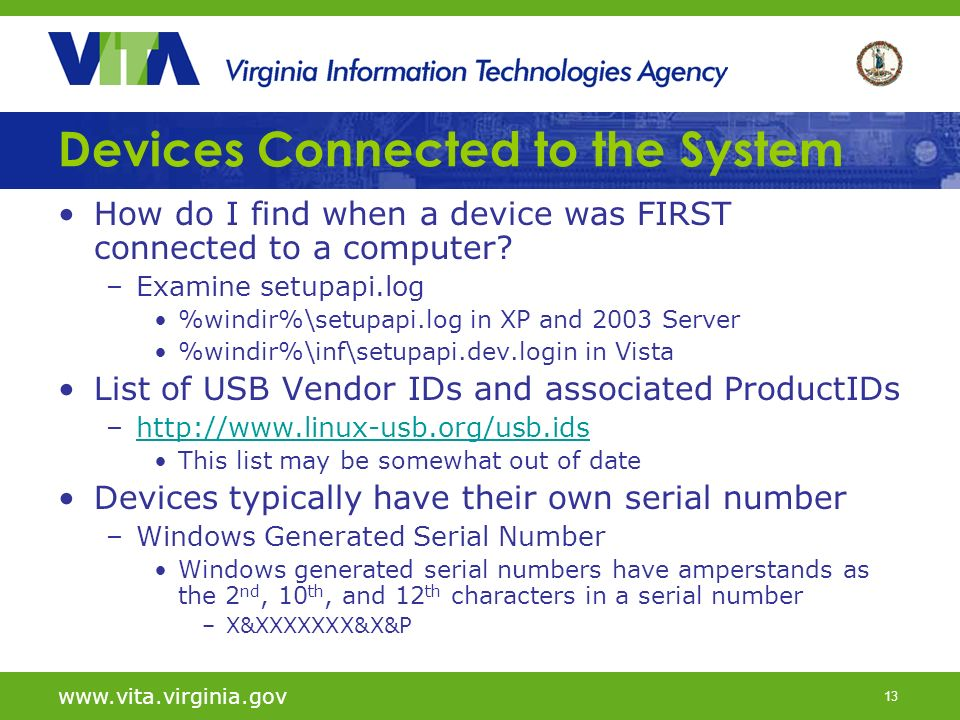 13   Devices Connected to the System How do I find when a device was FIRST connected to a computer.