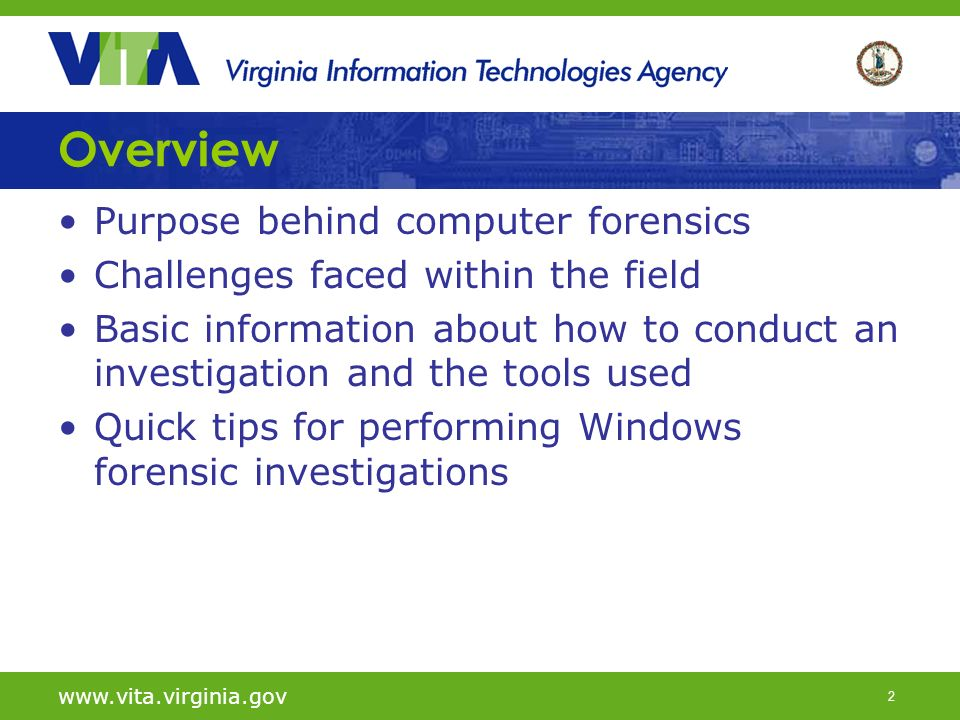 2 Overview Purpose behind computer forensics Challenges faced within the field Basic information about how to conduct an investigation and the tools used Quick tips for performing Windows forensic investigations