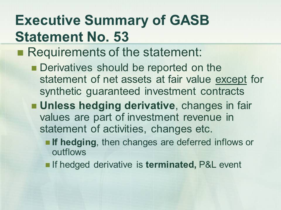 Executive Summary of GASB Statement No.